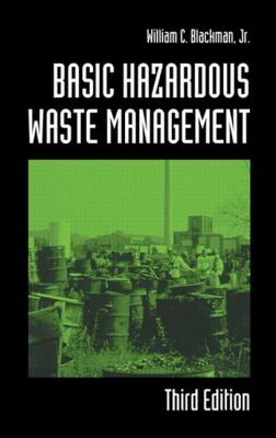 Basic Hazardous Waste Management By Blackman, William C., Jr.